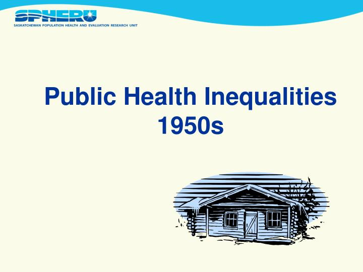 Public Health Inequalities