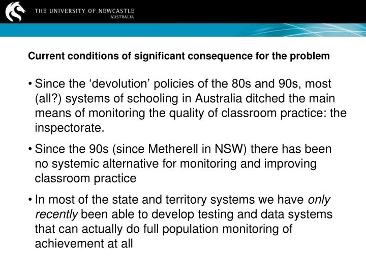 Current conditions of significant consequence for the problem
