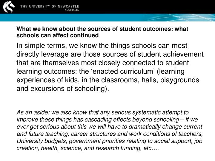 What we know about the sources of student outcomes: what schools can affect continued