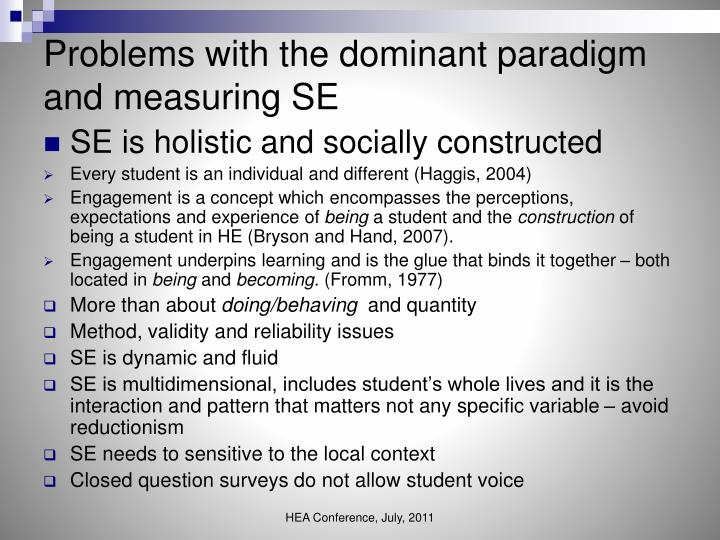 Problems with the dominant paradigm and measuring SE