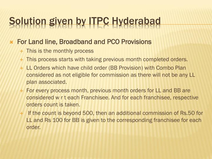 For Land line, Broadband and PCO Provisions