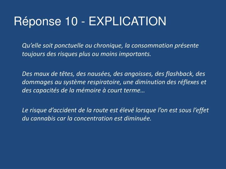 Réponse 10 - EXPLICATION