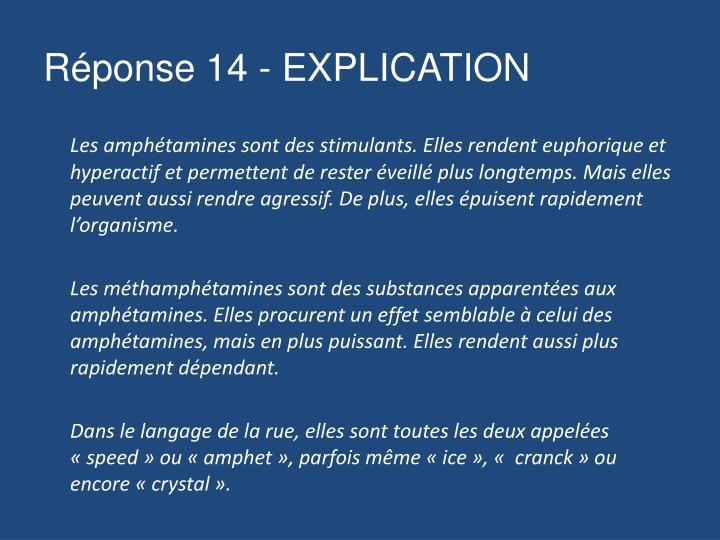 Réponse 14 - EXPLICATION