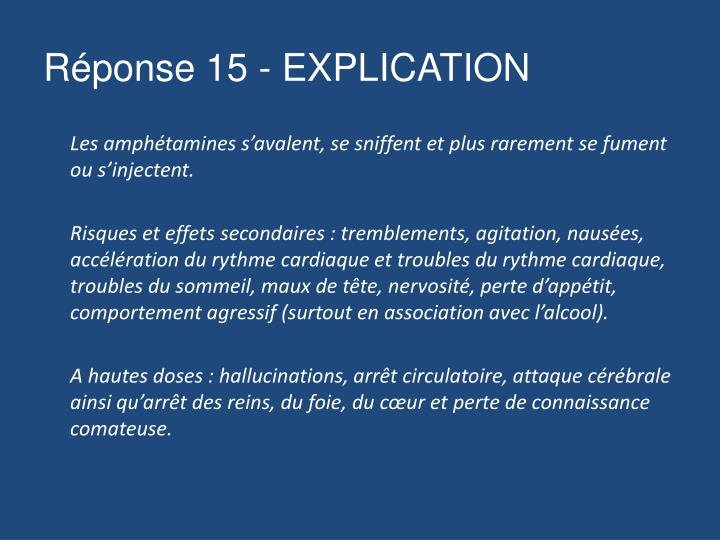 Réponse 15 - EXPLICATION