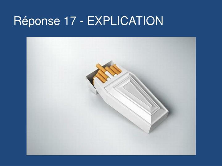 Réponse 17 - EXPLICATION