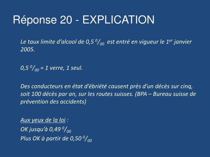 Réponse 20 - EXPLICATION