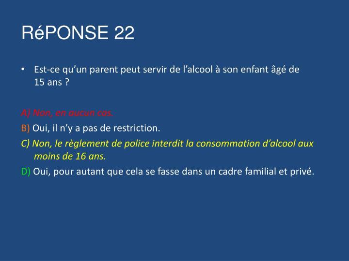 RéPONSE 22