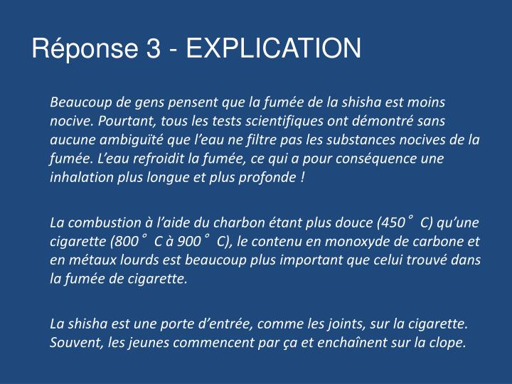 Réponse 3 - EXPLICATION