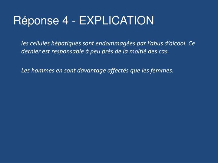 Réponse 4 - EXPLICATION