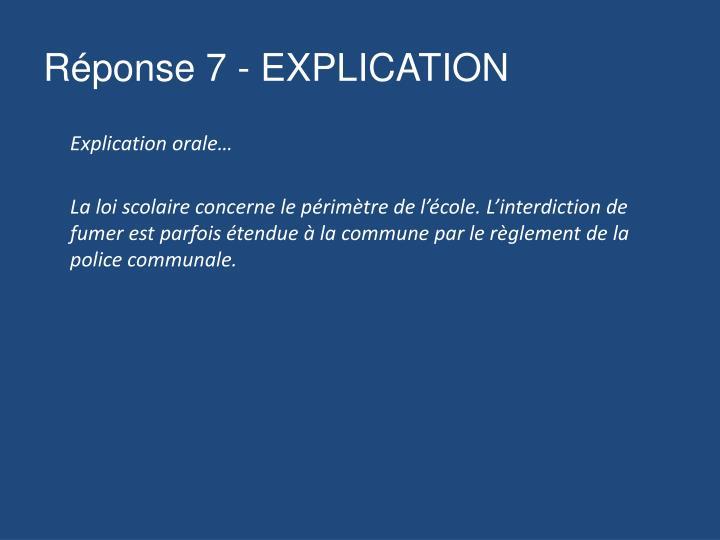 Réponse 7 - EXPLICATION