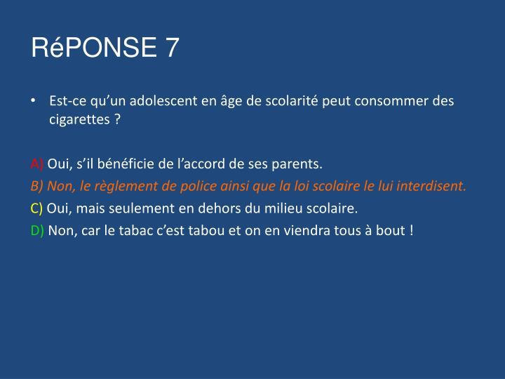 RéPONSE 7