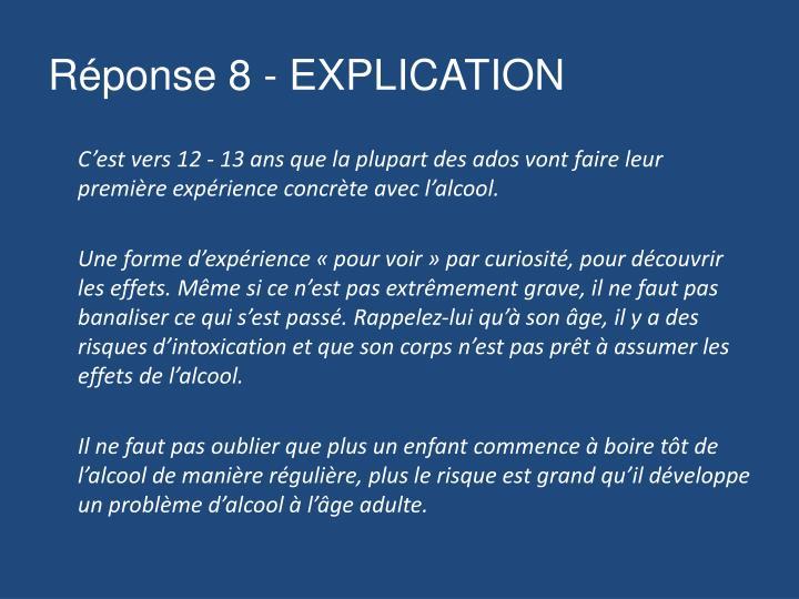Réponse 8 - EXPLICATION