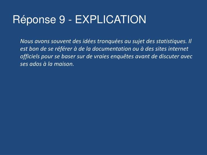 Réponse 9 - EXPLICATION