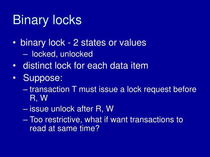 Binary locks