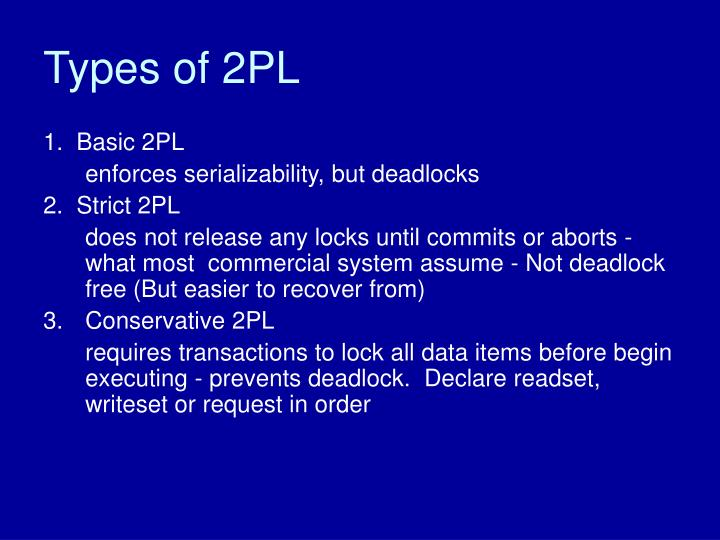 Types of 2PL