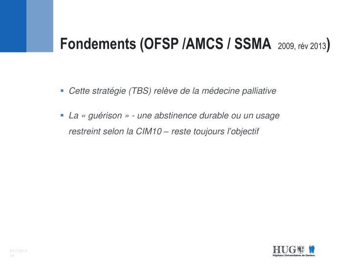 Fondements (OFSP /AMCS / SSMA