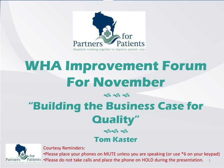 WHA Improvement Forum