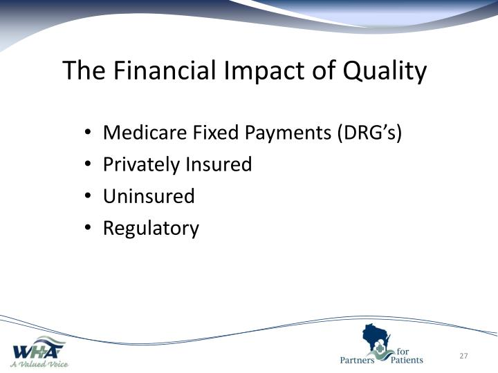 The Financial Impact of Quality