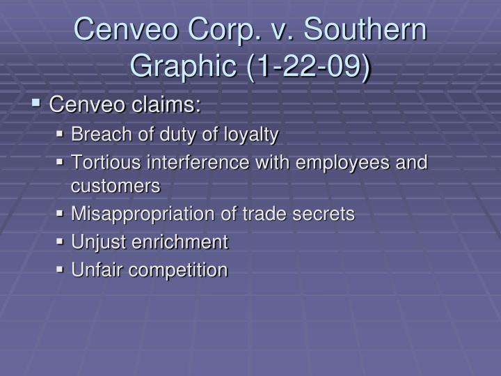 Cenveo Corp. v. Southern Graphic (1-22-09)