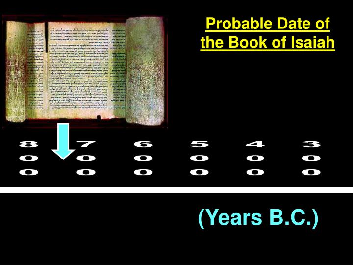 Probable Date of the Book of Isaiah