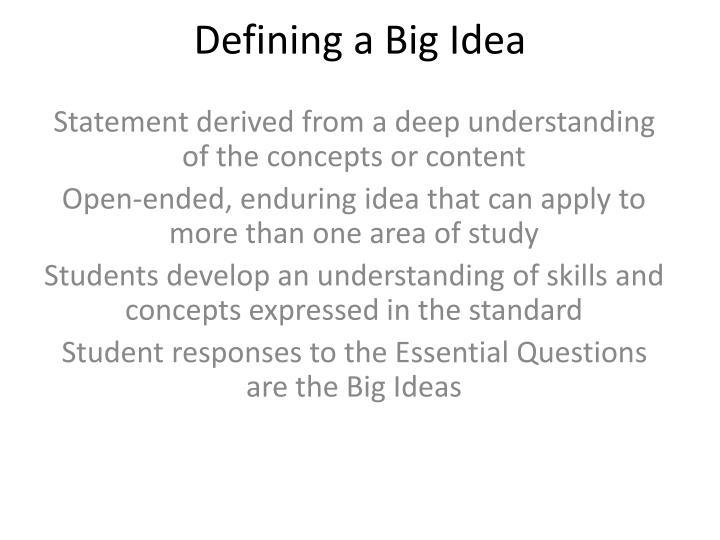 Defining a Big Idea