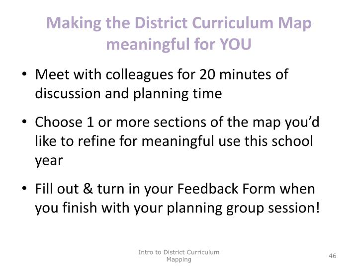 Making the District Curriculum Map meaningful for YOU