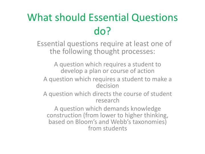 What should Essential Questions do?