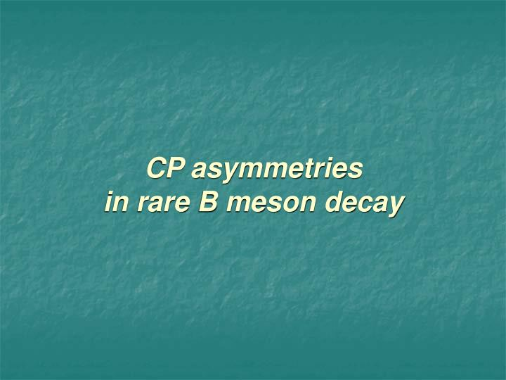 CP asymmetries