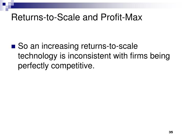 Returns-to-Scale and Profit-Max