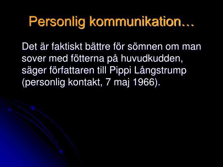 Personlig kommunikation…