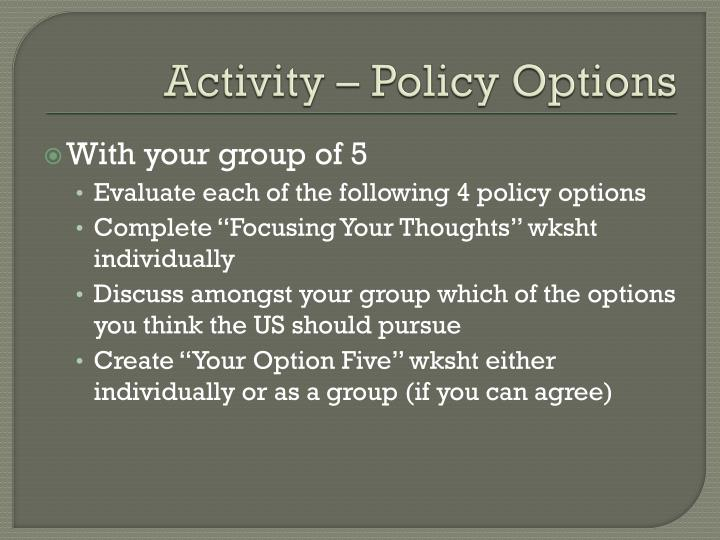 Activity – Policy Options