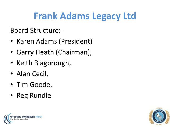 Frank Adams Legacy Ltd