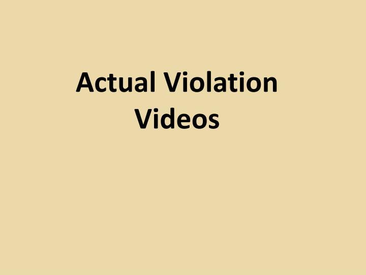 Actual Violation