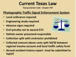 current texas law transportation code chapter 707