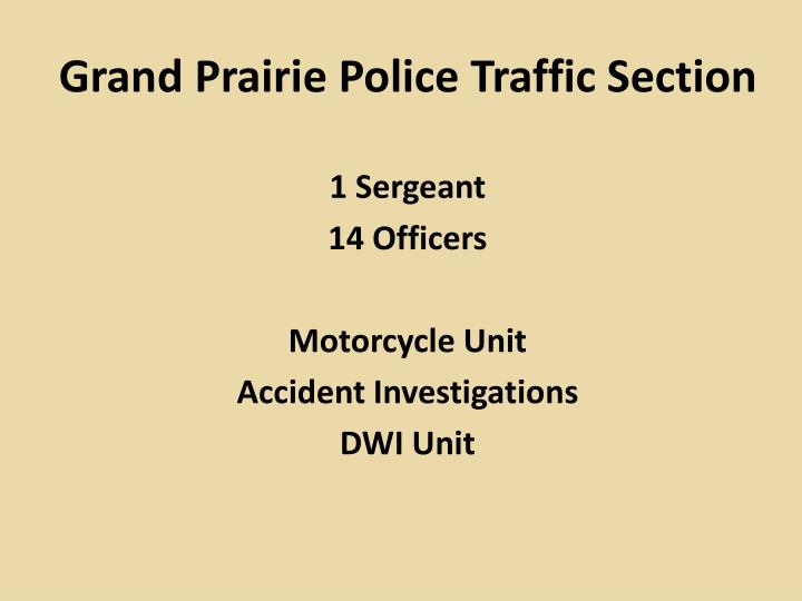 Grand Prairie Police Traffic Section