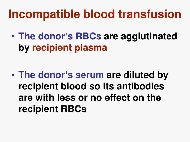 Incompatible blood transfusion