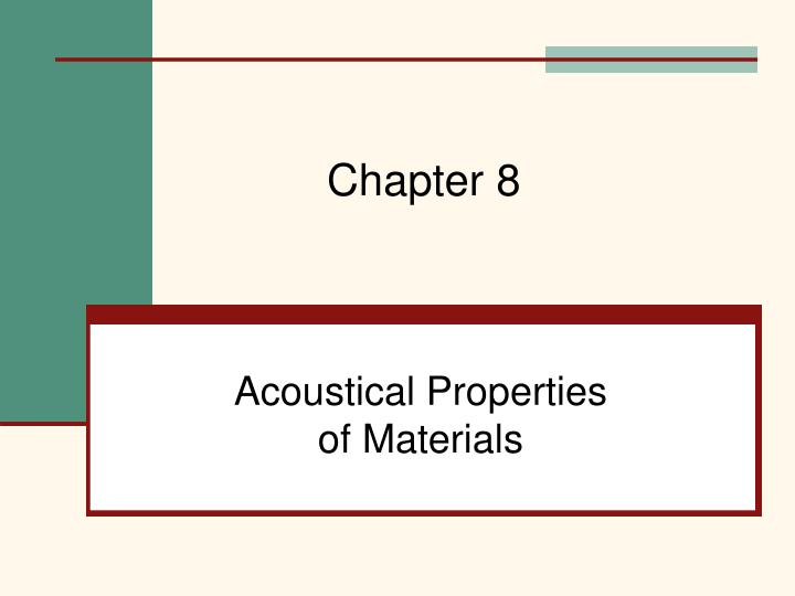 Acoustical properties of materials