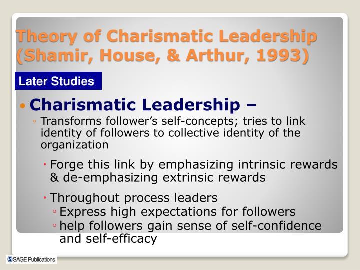 Charismatic Leadership –