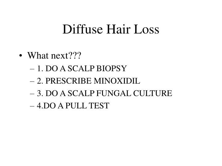 Diffuse Hair Loss