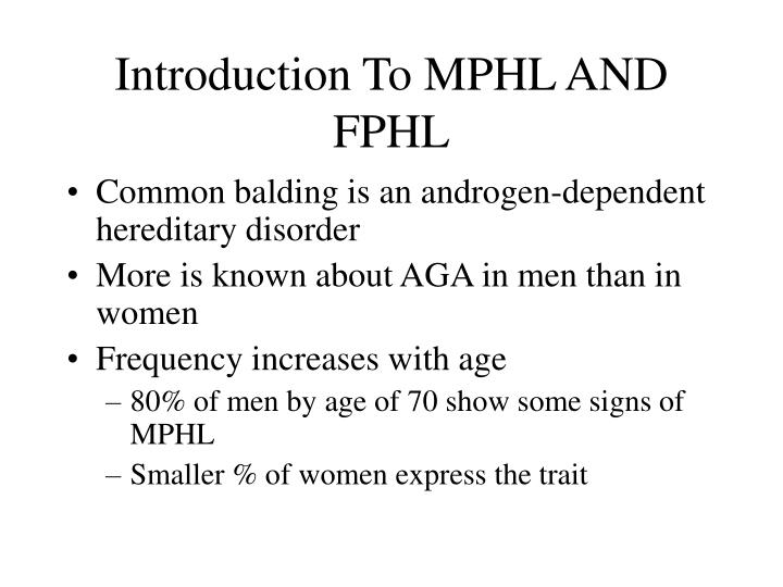 Introduction To MPHL AND FPHL