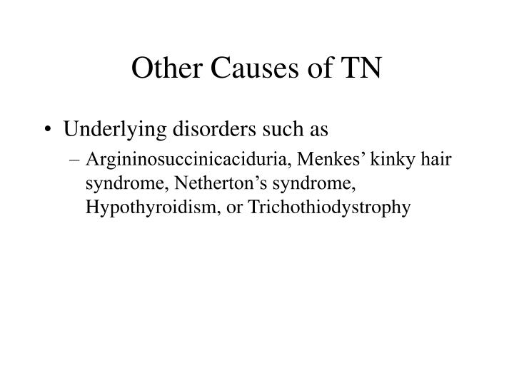 Other Causes of TN