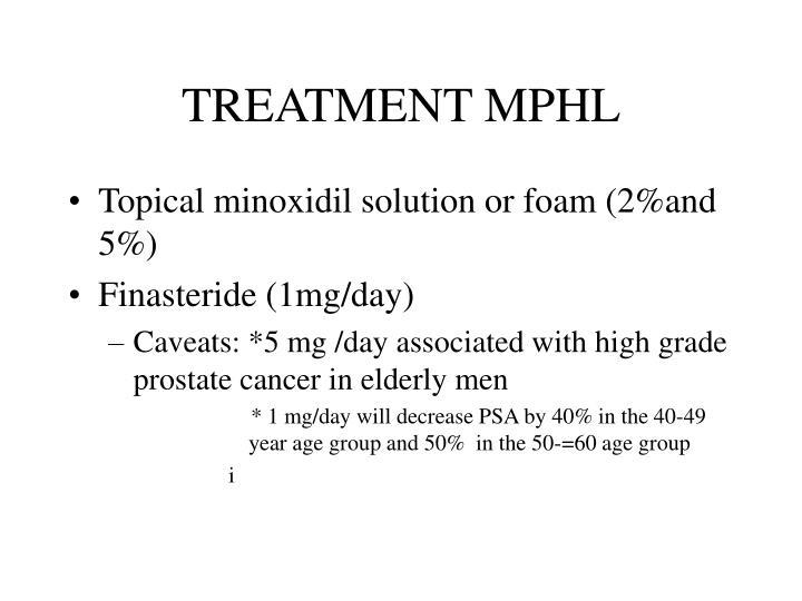 TREATMENT MPHL