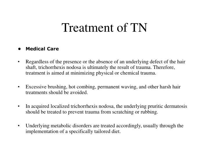 Treatment of TN