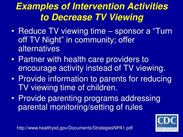 Examples of Intervention Activities to Decrease TV Viewing