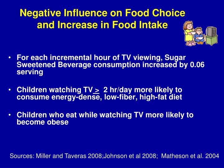Negative Influence on Food Choice and Increase in Food Intake