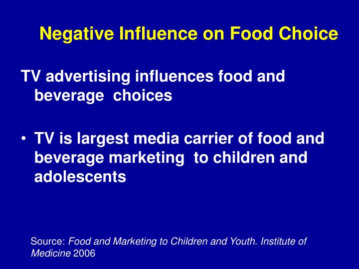 Negative Influence on Food Choice