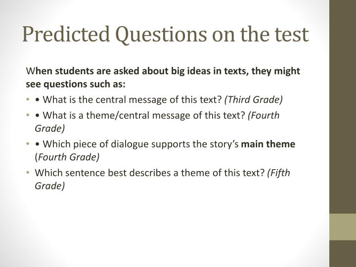 Predicted Questions on the test
