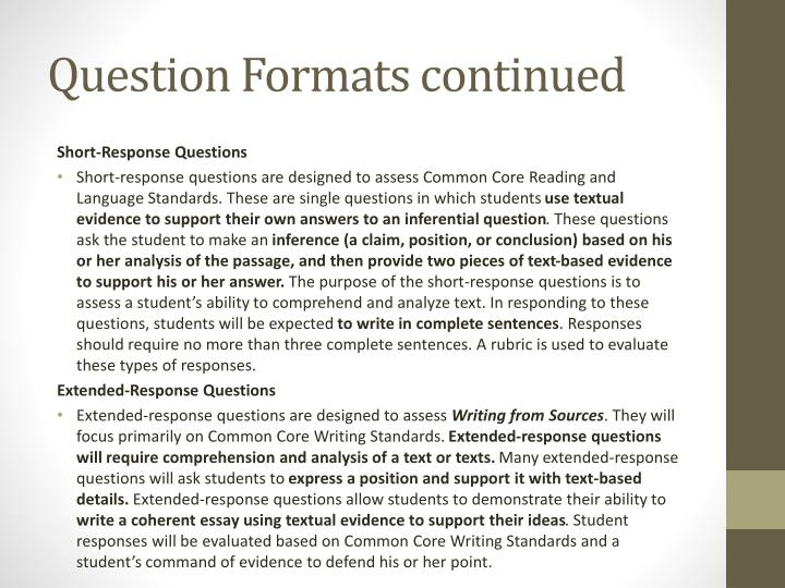Question Formats continued