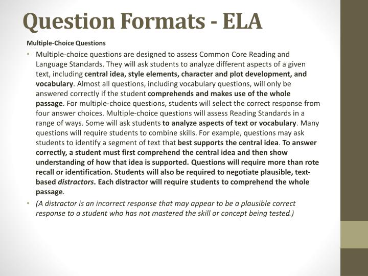 Question Formats - ELA