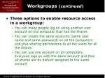 workgroups continued6